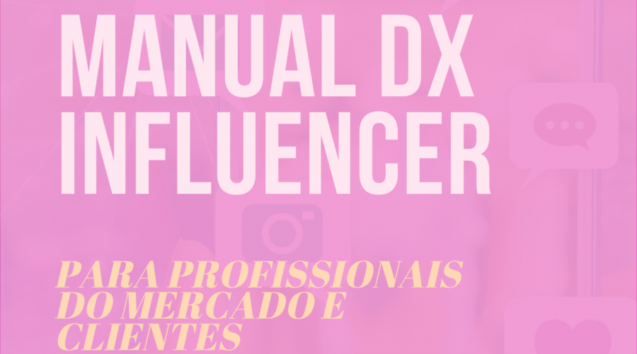 influencer digital | manual dx influencer | manual do influencer | como ser um influencer | como se tornar um influenciador | dicas para ser um influencer | influenciadora digital