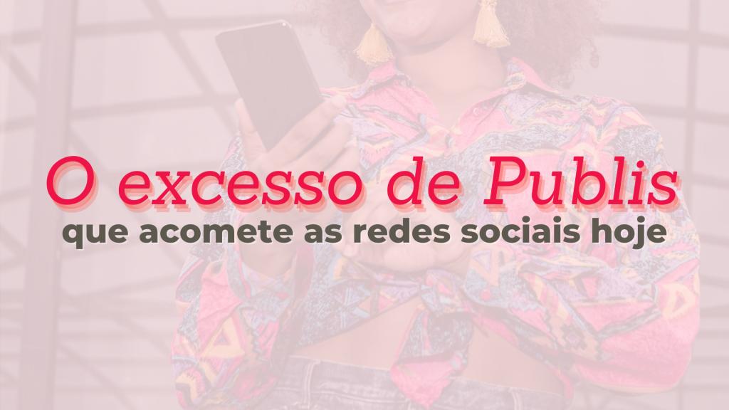 publicidade em redes sociais | influenciadores | influência digital | marketing digital | influencers | rede social | instagram | youtube | facebook | bbb | bbb21 | juliette | camilla de lucas
